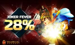 Joker Fever 28% from Vegas9club